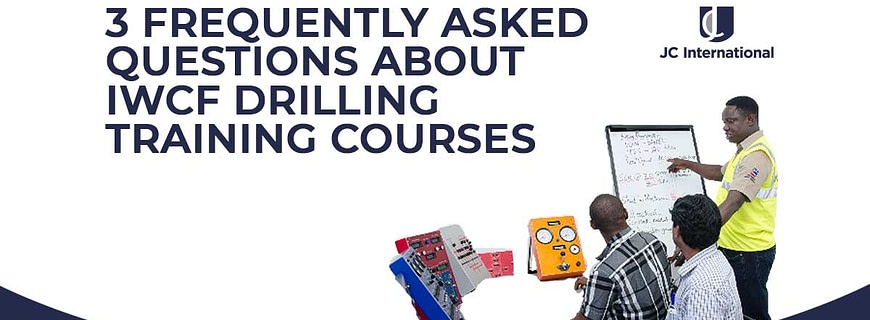 3 Frequently Asked Questions About IWCF Drilling Training Courses